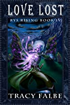 Love Lost (Rys Rising Book 4)