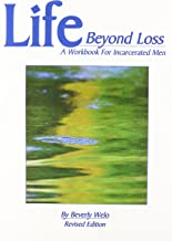 Life Beyond Loss: A Workbook for Incarcerated Men