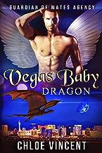 Vegas Baby Dragon (Guardian of Mates Agency Book 4)