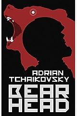 Bear Head: from the winner of the Arthur C. Clarke Award (English Edition) Format Kindle