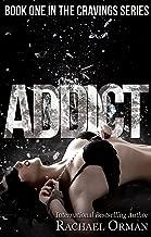 Addict (An Erotic BDSM Romance Novel) (Cravings Book 1)