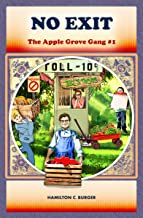 NO EXIT (Exciting chapter book for kids 8-12) (The Apple Grove Gang 1)