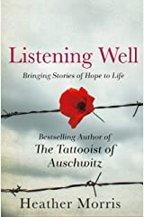 Listening Well: Bringing Stories of Hope to Life Kindle Edition