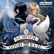 Es kann nur eine geben: The School for Good and Evil 1
