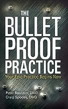 The Bulletproof Practice