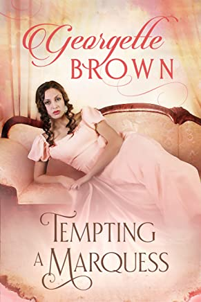 Tempting A Marquess (A Steamy Regency Romance Book 4) (English Edition)