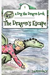 The Dragon's Escape: An Early Chapter Book (Dog the Dragon 1) Kindle Edition