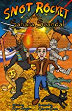 Snot Rocket and the Sahara Scandal
