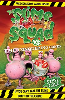 Slime Squad vs The Conquering Conks: Book 8