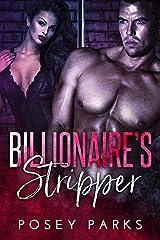 Billionaire's Stripper: A BWWM Billionaire's Virgin Standalone Romance Kindle Edition