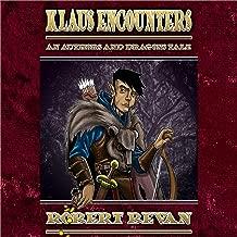 Klaus Encounters: The Legend of Klaus Richter: Authors and Dragons Origins, Book 3