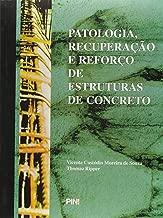 Patologia, Recuperação e Reforço de Estruturas de Concreto