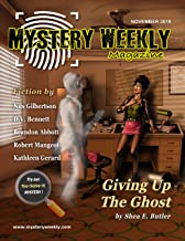 Mystery Weekly Magazine: November 2019 (Mystery Weekly Magazine Issues Book 51)