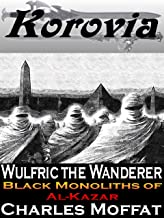 Black Monoliths of Al-Kazar (Wulfric the Wanderer)