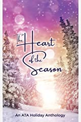 The Heart of the Season: An ATA Anthology (ATA Anthologies) Kindle Edition