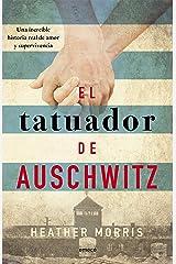 El tatuador de Auschwitz (Ed. Cono Sur): Una increíble historia real de amor y supervivencia (Fuera de colección) (Spanish Edition) Format Kindle