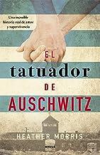 El tatuador de Auschwitz (Ed. Cono Sur): Una increíble historia real de amor y supervivencia (Fuera de colección) (Spanish...