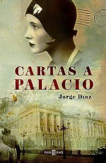 Cartas a Palacio (Spanish Edition)