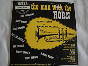 The Man With The Horn Trumpet Solos by Famous Jazzmen 1950 Decca DL 5191