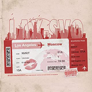 L.A.X. — S.V.O. [Explicit]