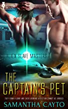 The Captain's Pet (Alien Slave Masters Book 1) (English Edition)