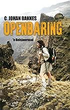 Openbaring: 'n Reisjoernaal (Afrikaans Edition)