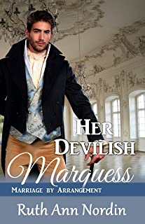 Her Devilish Marquess (Marriage by Arrangement Book 2)