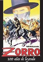 Zorro: 100 años de leyenda