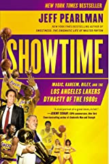 Showtime: Magic, Kareem, Riley, and the Los Angeles Lakers Dynasty of the 1980s Kindle Edition