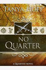 No Quarter (Quarters Book 3) Kindle Edition