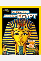 Everything: Ancient Egypt (National Geographic Kids) Kindle Edition