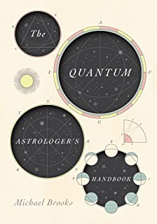 The Quantum Astrologer's Handbook: a history of the Renaissance mathematics that birthed imaginary numbers, probability, a...