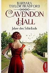 Cavendon Hall - Jahre des Schicksals (Die Yorkshire-Saga 3) (German Edition) eBook Kindle