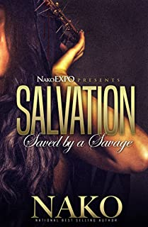 Salvation: The Prelude (Saved By A Savage Book 1)