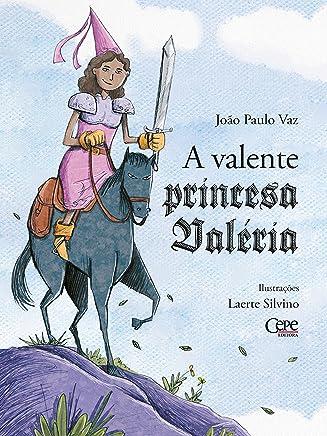 A valente princesa Valéria