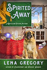 Spirited Away (A Bay Island Psychic Mystery Book 4) Kindle Edition