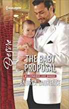 The Baby Proposal (Billionaires and Babies Book 2485)
