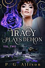 Tracy Plays Demon (Tracy the Fire Witch Book 2) Kindle Edition