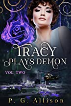 Tracy Plays Demon (Tracy the Fire Witch Book 2)