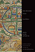 The Crusades: A Reader, Second Edition (Readings in Medieval Civilizations and Cultures Book 8)