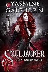 Souljacker (Lily Bound Book 1) Kindle Edition