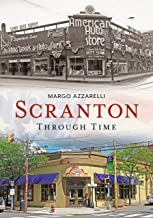 Scranton Through Time (America Through Time)