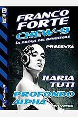 Profondo Alpha (Chew-9) Formato Kindle