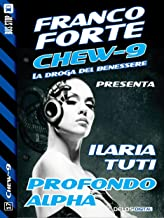 Profondo Alpha (Chew-9) (Italian Edition)