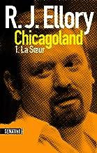 Trois jours à Chicagoland - la soeur (French Edition)