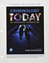 Criminology Today: An Integrative Introduction, Student Value Edition (9th Edition)
