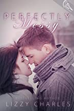 Perfectly Messy (Effortless With You Book 2)