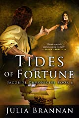 Tides of Fortune (The Jacobite Chronicles Book 6) Kindle Edition