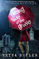 Wrong Side of the Grave (Mothman Mysteries Book 1) Kindle Edition