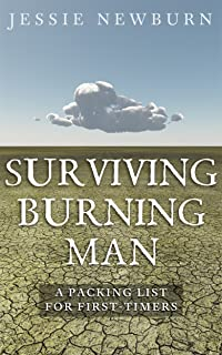 Surviving Burning Man: A Packing List for First-Timers